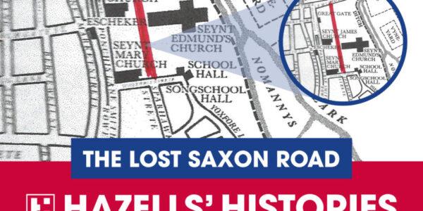 The Lost Saxon Road