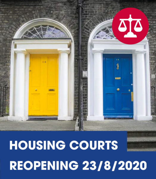 Housing Courts to re-open 23rd August 2020