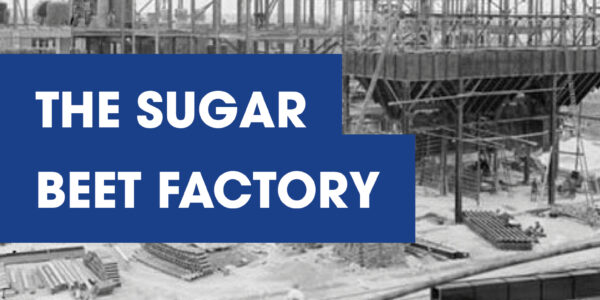 The Sugar Beet Factory