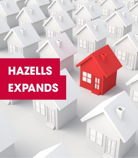 Hazells Expands