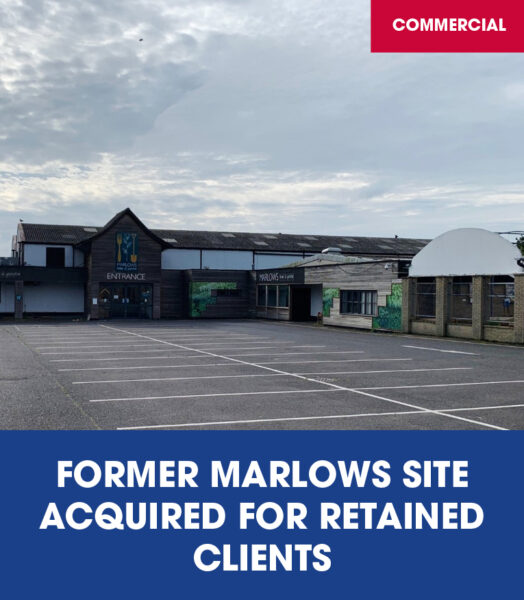 Former Marlows site acquired on behalf of retained clients