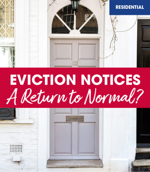 Eviction Notices – A return to normal?